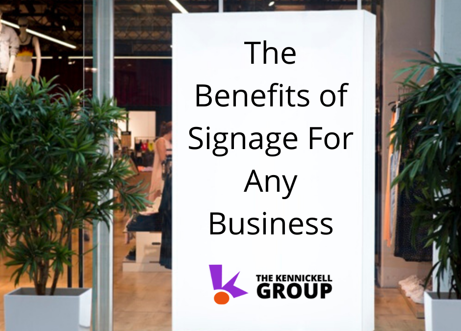 The Benefits of Signage For Any Business