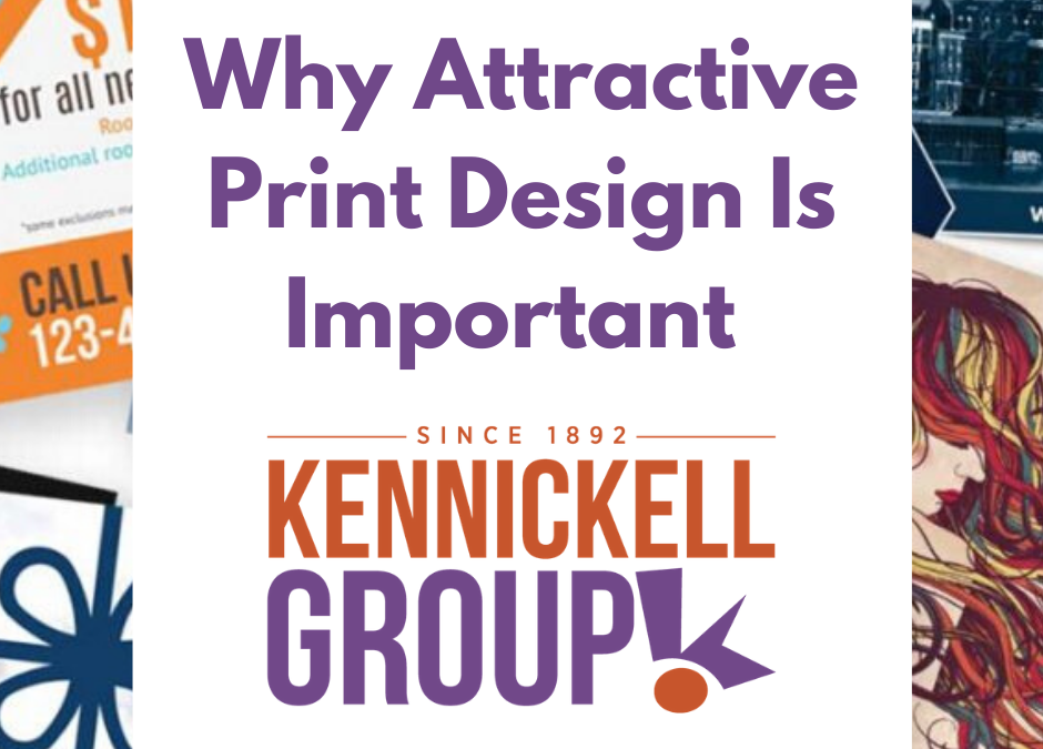 The Benefits of Attractive Print Marketing