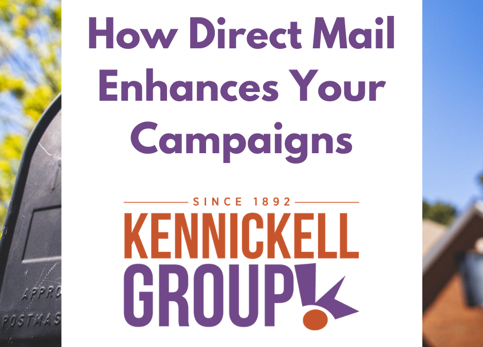 How Direct Mail Enhances Your Campaigns