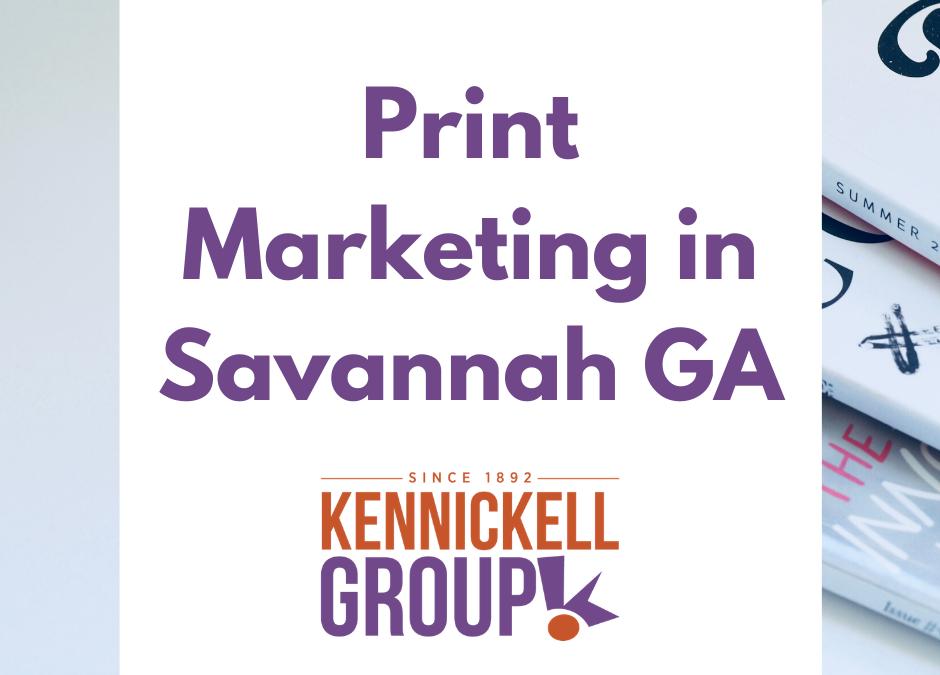 Print Marketing in Savannah GA