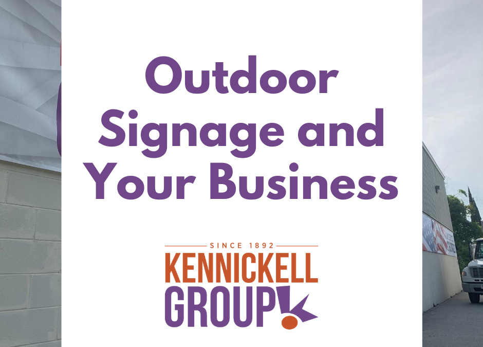 Outdoor Signage and Your Business