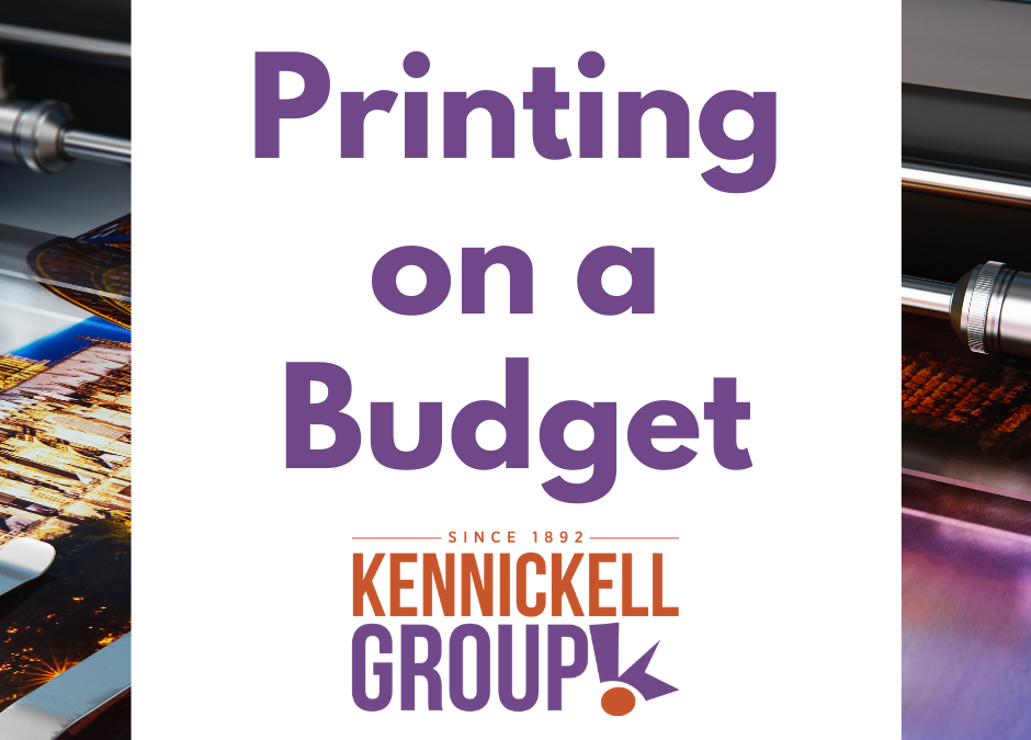 Printing on a Budget