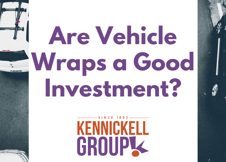 Are Vehicle Wraps a Good Investment?