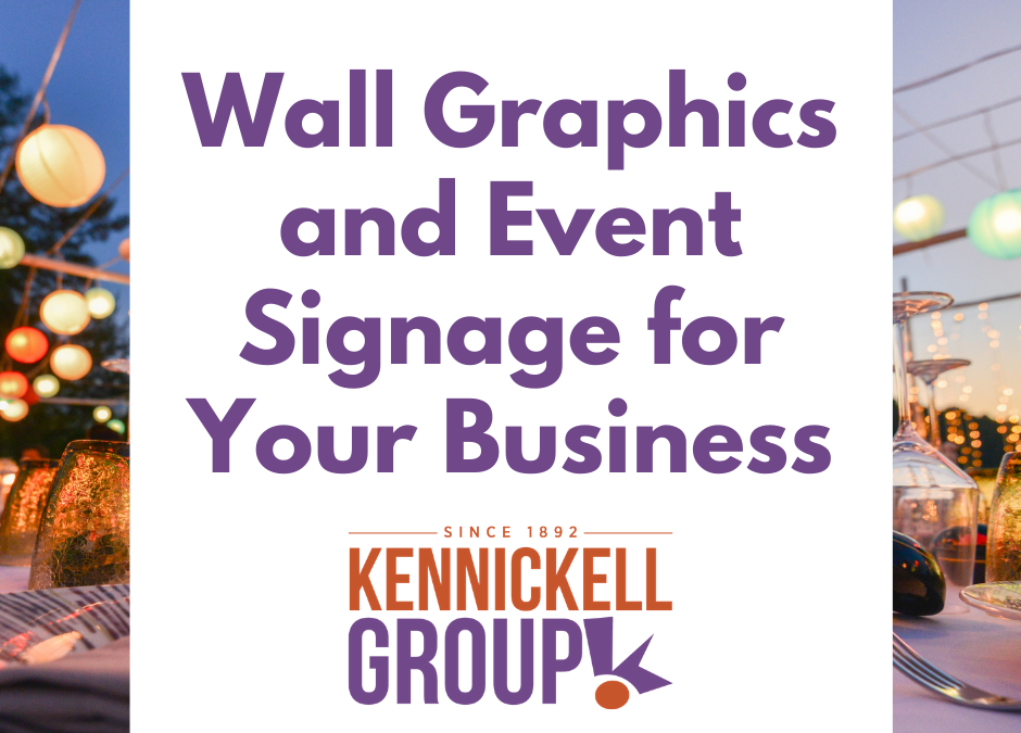 Wall Graphics and Event Signage for Your Business